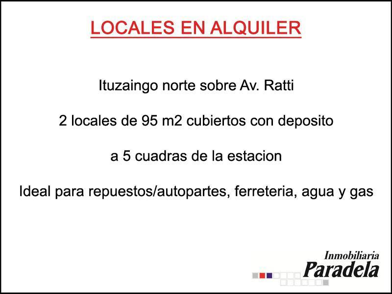 Foto Local en Alquiler en  Ituzaingó,  Ituzaingó  Av. Ratti 21 / 23